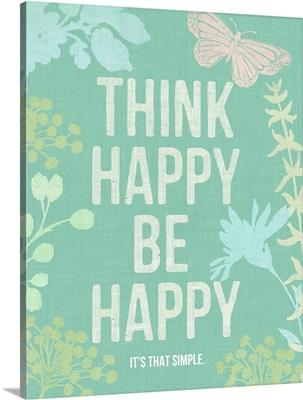 Think Happy Be Happy, green