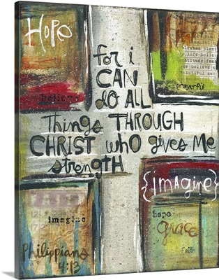 Through Christ Who Gives Me Strength
