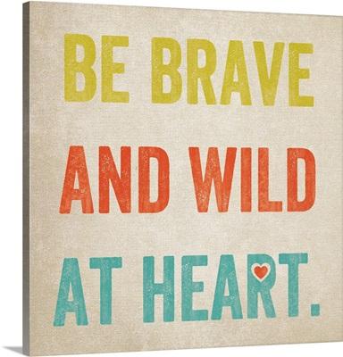 Wild At Heart, chartruese
