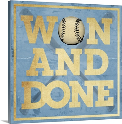Won and Done Typography Art - Blue