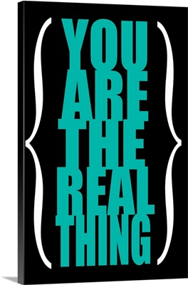 You Are the Real Thing, green on black