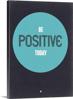 Be Positive Today II