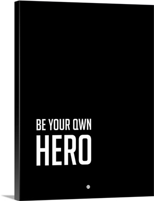 Be Your Own Hero Poster Black