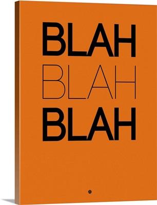 BLAH BLAH BLAH Orange Poster