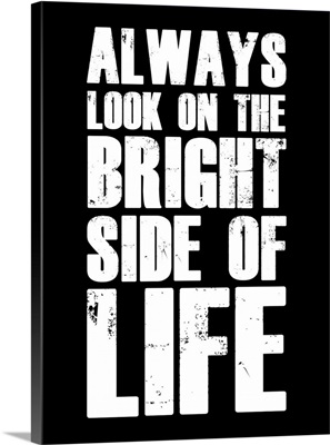 Bright Side of Life Poster Poster Black