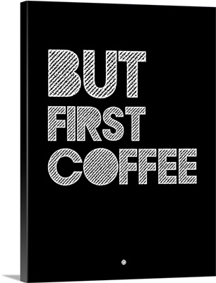 But First Coffee Poster II