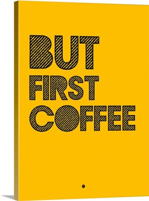 But First Coffee Poster III
