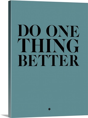 Do One Thing Better III
