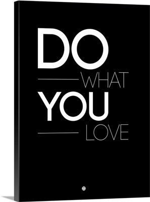 Do What You Love Poster I