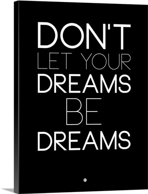 Don't Let Your Dreams Be Dreams I