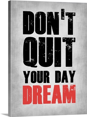 Don't Quit Your Day Dream 1