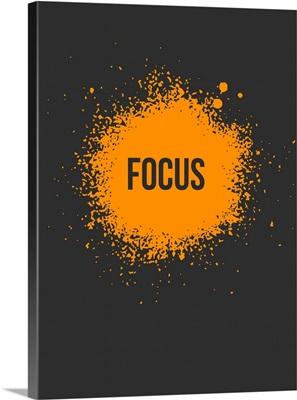 Focus Splatter Poster III