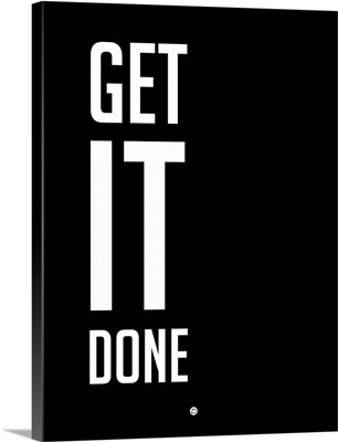 Get It Done Poster Black