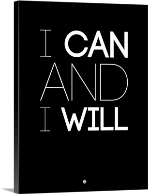 I Can And I Will Poster I