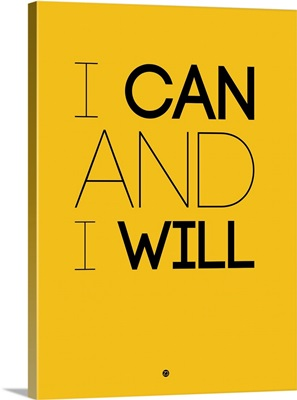 I Can And I Will Poster II