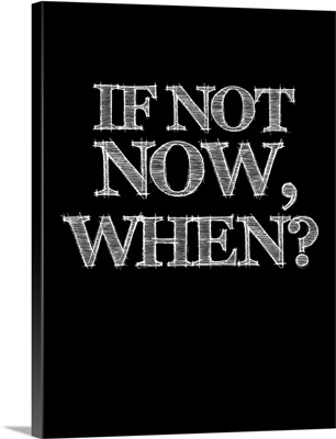 If Not Now, When, Poster Black