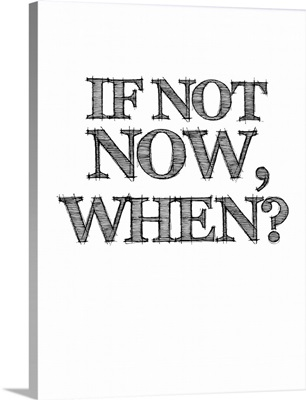 If Not Now, When, Poster White