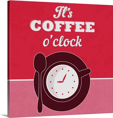 It's Coffee O'clock I