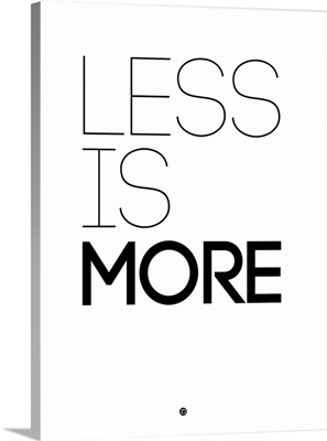 Less Is More Poster White
