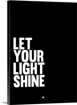 Let Your Lite Shine Poster II