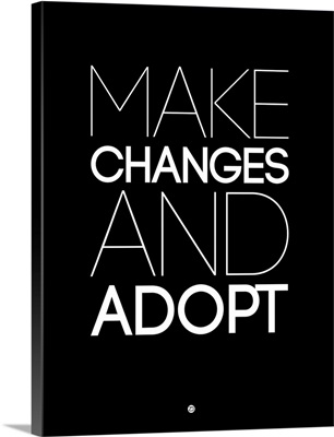 Make Changes and Adopt I