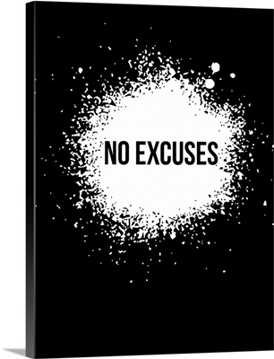 No Excuses Poster Black