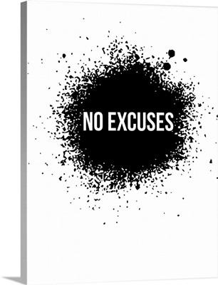 No Excuses Poster White