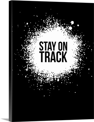 Stay on Track Poster Black