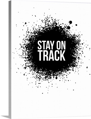 Stay on Track Poster White