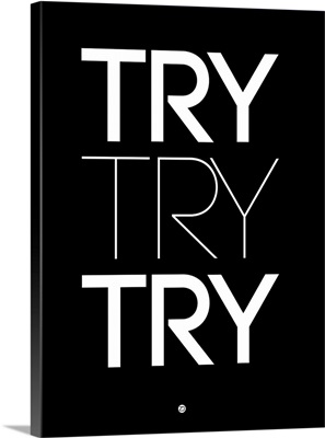 Try Try Try Poster Black