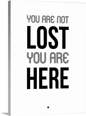You Are Not Lost Poster White