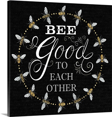 Bee Good To Each Others