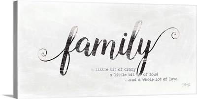 Family A Whole Lot of Love
