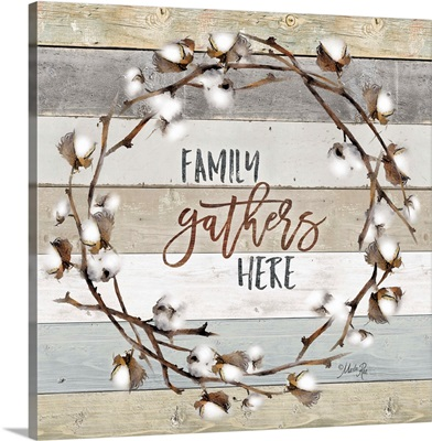 Family Gathers Here Cotton Wreath