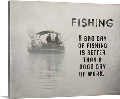 Fishing Is Better