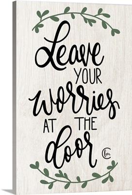 Leave Your Worries at the Door