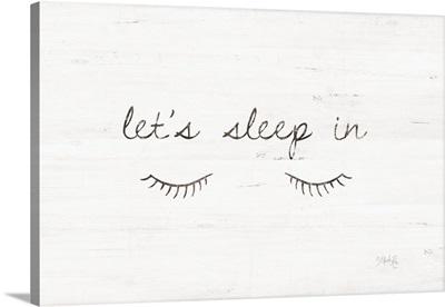 Let's Sleep In