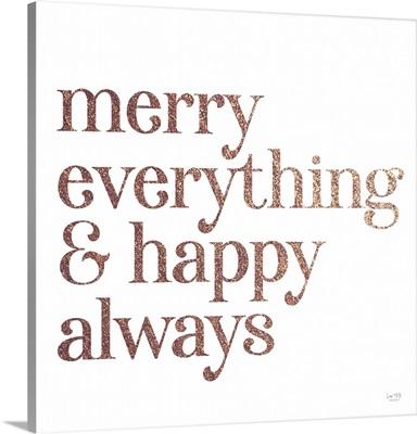 Merry Everything & Happy Always