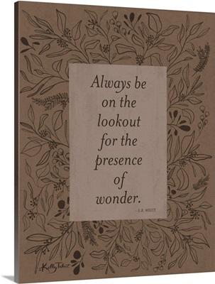 Presence Of Wonder