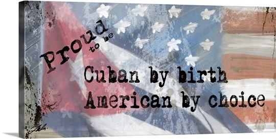Proud Cuban Wall Art, Canvas Prints, Framed Prints, Wall Peels ...