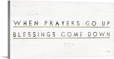 When Prayers Go Up