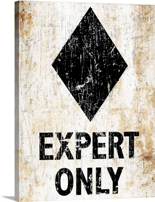 Expert Only Sign