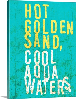 Hot Sand, Cool Waters