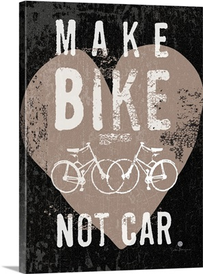 Make Bike, Not Car