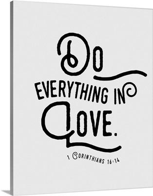 1 Corinthians 16:13-14 - Scripture Art in Black and White