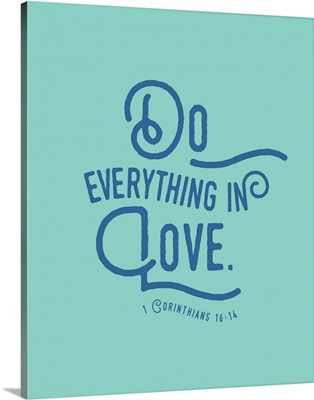 1 Corinthians 16:13-14 - Scripture Art in Blue and Teal