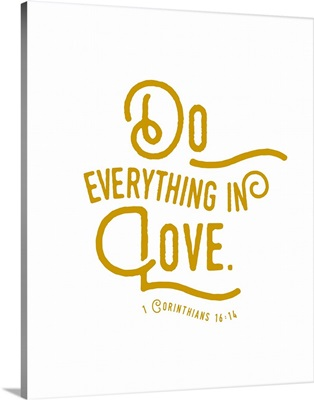 1 Corinthians 16:13-14 - Scripture Art in Gold and White