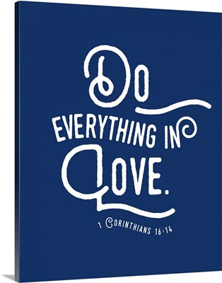 1 Corinthians 16:13-14 - Scripture Art in White and Navy