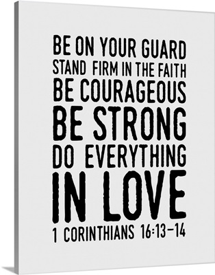 1 Corinthians 16:14 - Scripture Art in Black and White