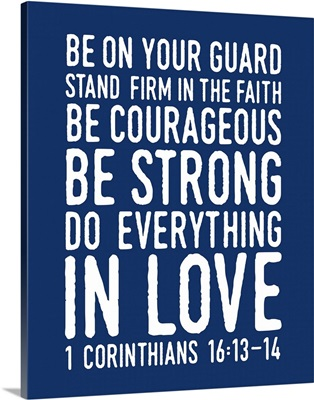 1 Corinthians 16:14 - Scripture Art in White and Navy